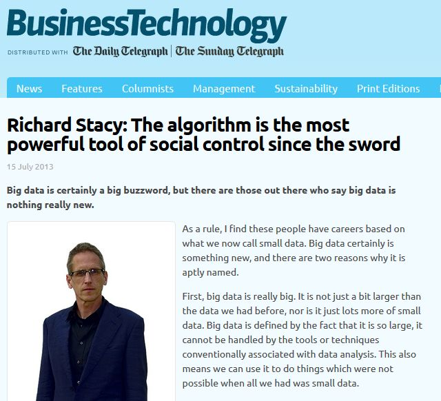 FireShot Screen Capture #242 - 'Richard Stacy_ The algorithm is the most powerful tool of social control since the sword - Business Technology' - biztechreport_co_uk_2013_07_richard-stacy-the-algorithm-is-most-powerf