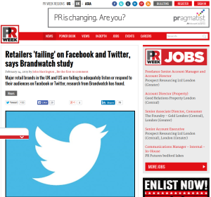FireShot Screen Capture #217 - 'Retailers 'failing' on Facebook and Twitter, says Brandwatch study I PR Week' - www_prweek_com_article_1333814_retailers-failing-facebook-twitter-says-brandwatch-study